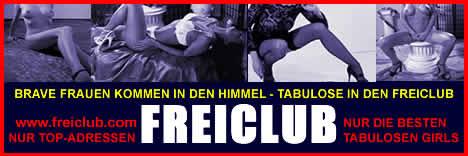 www.freiclub.com - tabulose Sexadressen